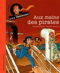 Christian Jolibois et Christian Heinrich - Aux mains des pirates.