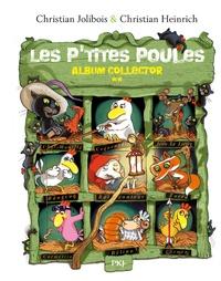 Christian Jolibois et Christian Heinrich - Les P'tites Poules  : Album collector 2.