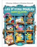 Christian Jolibois et Christian Heinrich - Les P'tites Poules  : Album collector 3.