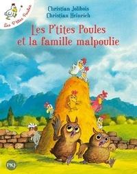 Christian Jolibois et Christian Heinrich - Les P'tites Poules Tome 16 : Les P'tites Poules et la famille malpoulie.