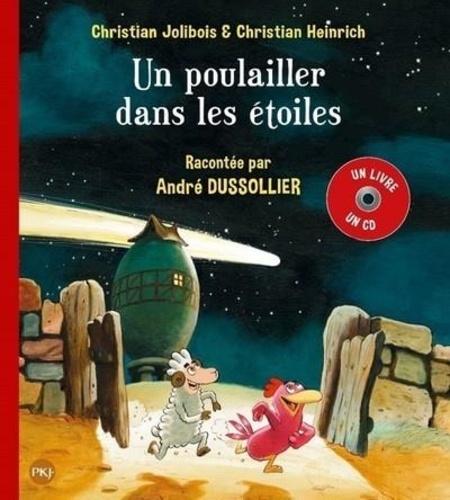 Les P'tites Poules  Un poulailler dans les étoiles -  avec 1 CD audio
