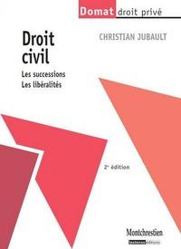 Christian Jubault - Droit civil : les successions, les libéralités.