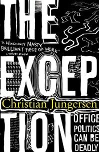Christian Jungersen - The Exception.