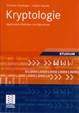 Christian Karpfinger et Hubert Kiechle - Kryptologie - Algebraische Methoden und Algorithmen.