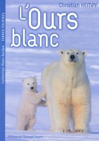 Christian Kempf - L'ours blanc.