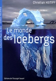 Christian Kempf - Le monde des icebergs.