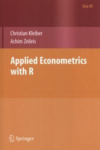 Christian Kleiber et Achim Zeileis - Applied Econometrics with R.