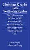 Christian Kracht trifft Wilhelm Raabe - Die Diskussion um Imperium und der Wilhelm Raabe-Literaturpreis 2012.