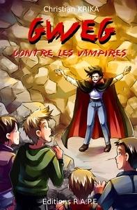 Christian Krika - Gweg contre les vampires.