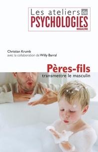 Christian Krumb - PÈRE-FILS, transmettre le masculin.