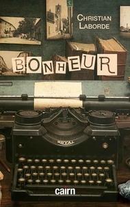Christian Laborde - Bonheur.