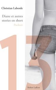 Christian Laborde - Diane et autres stories en short - Chap. 13 Pochoir.