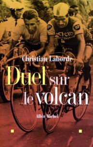 Christian Laborde - Duel sur le volcan.