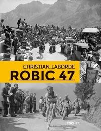 Christian Laborde - Robic 47.
