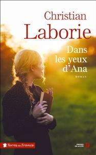 Christian Laborie - Dans les yeux d'Ana.