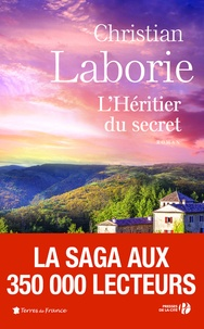 Christian Laborie - L'héritier du secret.