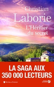 Christian Laborie - L'héritier du secret.