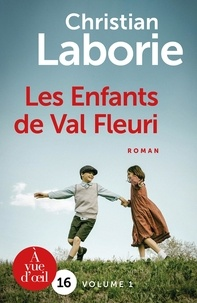 Christian Laborie - Les enfants de Val Fleuri - 2 volumes.