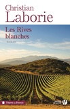 Christian Laborie - Les Rives Blanches.
