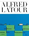 Christian Lacroix et Martin Rueff - Alfred Latour - Les gestes d'un homme libre.