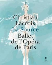 Christian Lacroix et Brigitte Lefèvre - La Source - Ballet de l'Opéra de Paris. Exposition présentée au Centre national du costume de scène et de la scénographie, du 16 juin au 31 décembre 2012.