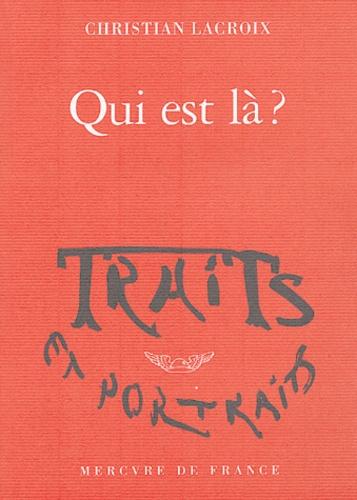 Christian Lacroix - Qui est là ?.