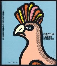 Christian Lacroix - Rencontres d'Arles 2008 - Christian Lacroix et ses invités.