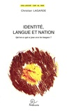 Christian Lagarde - Identité, langue et nation - Qu'est-ce qui se joue avec les langues ?.