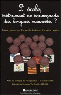 Christian Lagarde et Chrystelle Burban - L'école, instrument de sauvegarde des langues menacées ?.