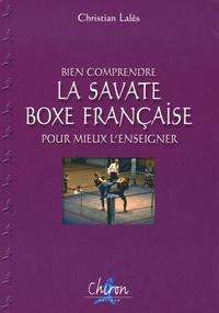 Histoiresdenlire.be La Savate Boxe Française - Bien comprendre pour mieux l'enseigner Image