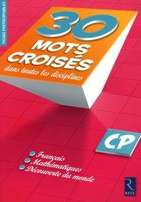 30 Mots croisés dans toutes les disciplines CP.pdf