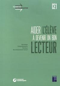 Christian Lamblin et Céline Monchoux - Aider l'élève à devenir un bon lecteur CE1.