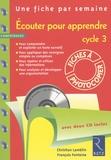 Christian Lamblin et François Fontaine - Ecouter pour apprendre cycle 3. 2 CD audio