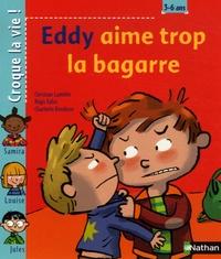 Christian Lamblin et Régis Faller - Eddy aime trop la bagarre.