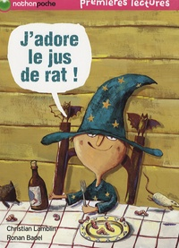 Christian Lamblin - J'adore le jus de rat !.