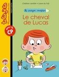 Christian Lamblin - Le crayon magique, Tome 01 - Le cheval de Lucas.