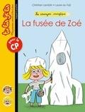 Laure Du Faÿ et Christian Lamblin - Le crayon magique, Tome 02 - La fusée de Zoé.