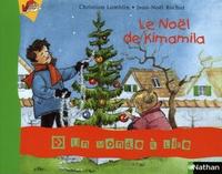 Christian Lamblin - Le Noël de Kimamila.