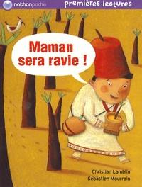 Christian Lamblin et Sébastien Mourrain - Maman sera ravie !.