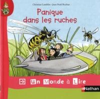 Christian Lamblin et Jean-Noël Rochut - Panique dans les ruches.
