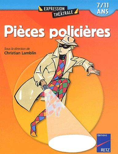 Christian Lamblin et Florian Dierendonck - Pièces policières 7/11 ans.