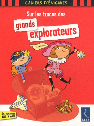 Christian Lamblin - Sur les traces des gds explorateurs.