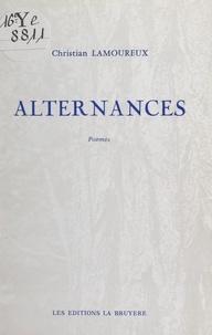 Christian Lamoureux - Alternances.