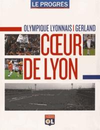 Christian Lanier et Yves Billet - Olympique Lyonnais - Gerland - Coeur de Lyon.