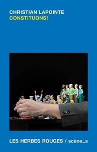 Christian Lapointe - Constituons !.