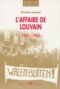 Christian Laporte - L'affaire de Louvain, 1960-1968 - 1960-1968.