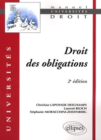 Christian Lapoyade-Deschamps et Laurent Bloch - Droit des obligations.