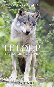 Histoiresdenlire.be Le loup et l'homme désespéré! Image