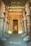 Christian Larré - Le symbolisme du temple en ancienne Egypte.