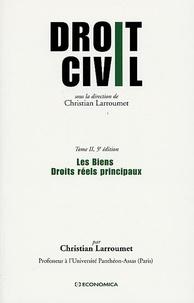 Christian Larroumet - Les Biens - Droits réels principaux.
